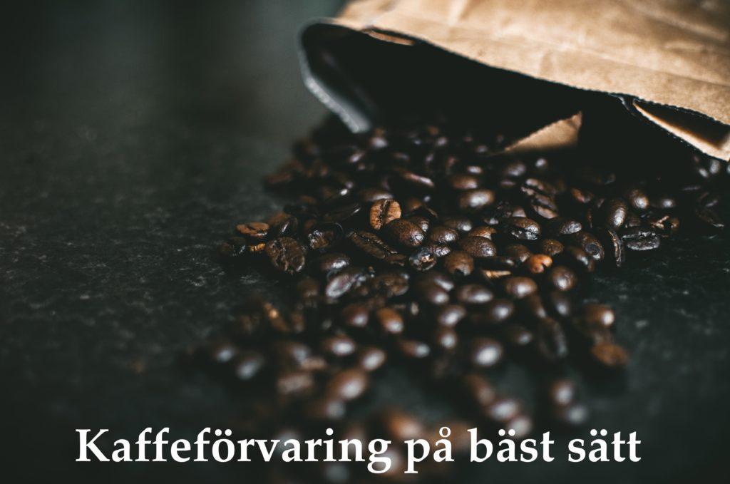 Kaffeförvaring På Bäst Sätt